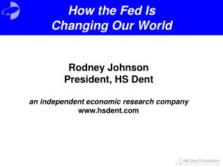 How the Fed Is  Changing Our World