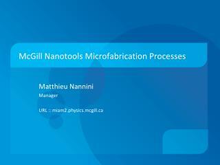 McGill Nanotools Microfabrication Processes