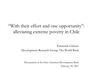 """With their effort and one opportunity"":  alleviating extreme poverty in Chile"