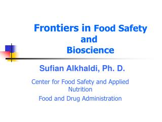 Frontiers in  Food Safety and  Bioscience