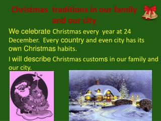 Christmas  traditions in our family and our city