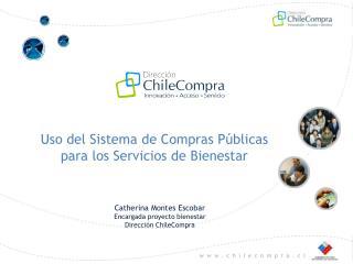 Uso del Sistema de Compras Públicas  para los Servicios de  Bienestar