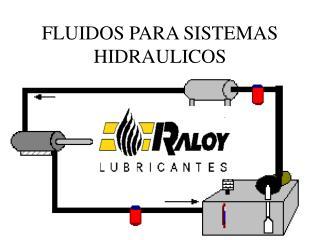 FLUIDOS PARA SISTEMAS HIDRAULICOS