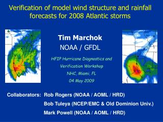 Verification of model wind structure and rainfall forecasts for 2008 Atlantic storms