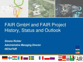 FAIR  GmbH and FAIR  Project History, Status and Outlook