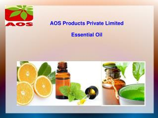 Essential Oils-Aos Product Pvt Ltd