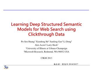 Learning Deep Structured Semantic Models for Web Search using  Clickthrough  Data