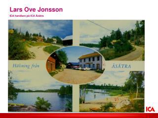 Lars Ove Jonsson ICA handlare på ICA Åsätra