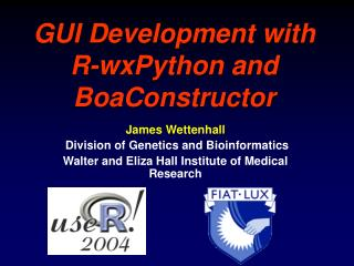 GUI Development with  R-wxPython and BoaConstructor