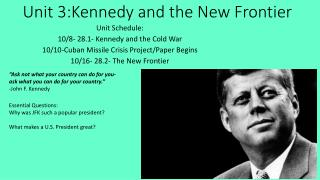 Unit 3:Kennedy and the New Frontier