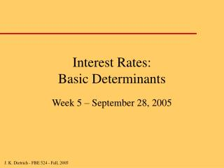 Interest Rates: Basic Determinants