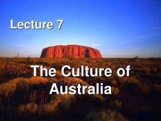The Culture of  Australia