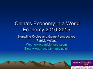 China's Economy in a World Economy:2010-2015