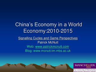China's Economy in a World Economy:2010-2015