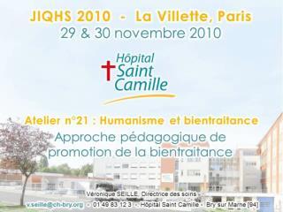 Approche-pédagogique-de-promotion-de-la-bientraitance-Hôpital-St-Camille-Bry-sur-Marne-V.-Seille-2010
