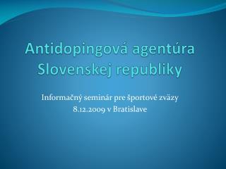 Antidopingová agentúra  Slovenskej republiky