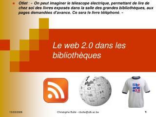 Le web 2.0 dans les bibliothèques