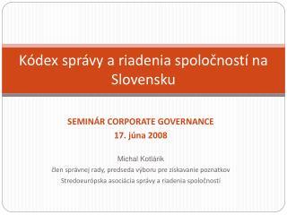 Kódex správy a riadenia spoločností na Slovensku