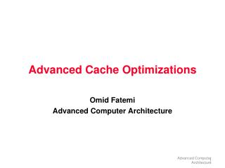 Advanced Cache Optimizations