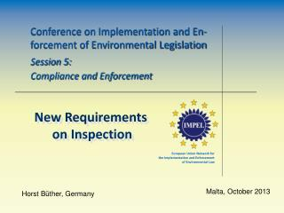 Conference on Implementation and En-forcement of Environmental Legislation Session 5: