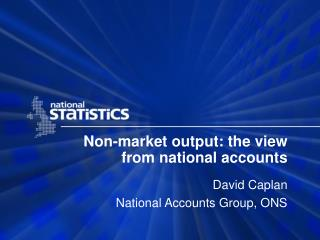 Non-market output: the view from national accounts
