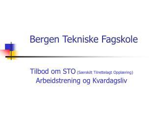 Bergen Tekniske Fagskole