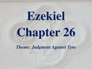 Ezekiel  Chapter 26