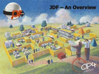 JDF – An Overview