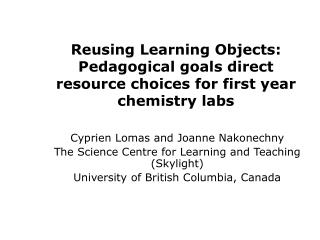 Reusing Learning Objects: Pedagogical goals direct resource choices for first year chemistry labs