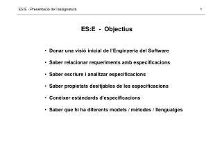 ES:E  -  Objectius
