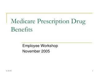 Medicare Prescription Drug Benefits