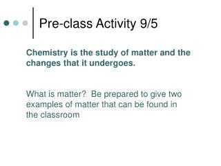 Pre-class Activity 9/5