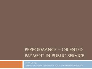 Performance –  oriented payment  in Public Service