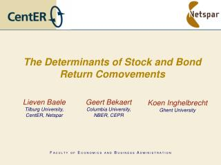 The Determinants of Stock and Bond Return Comovements