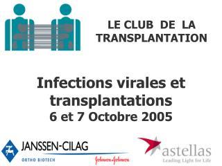 LE CLUB  DE  LA   TRANSPLANTATION