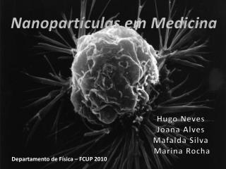 Nanopartículas  em Medicina