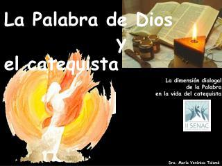 La Palabra de Dios               y el catequista