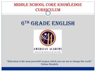 Middle School Core Knowledge  Curriculum