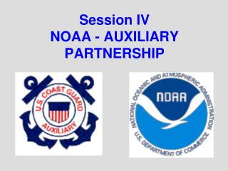 Session IV NOAA - AUXILIARY PARTNERSHIP