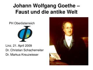 Johann Wolfgang Goethe – Faust und die antike Welt