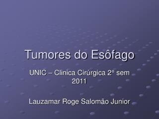 Tumores do Es�fago
