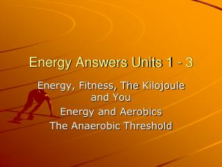 Energy Answers Units 1 - 3