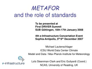 METAFOR and the role of standards