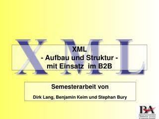 XML  - Aufbau und Struktur - mit Einsatz  im B2B