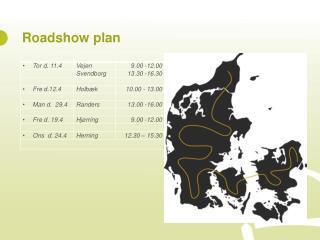 Roadshow  plan