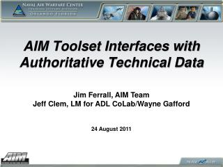 AIM Toolset Interfaces with Authoritative Technical Data