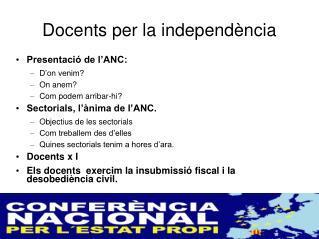 Docents per la independ�ncia