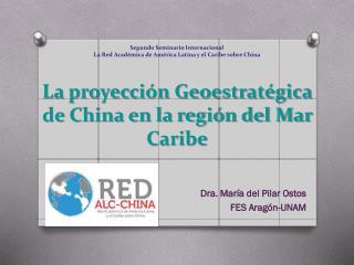 Dra. María del Pilar Ostos  FES Aragón-UNAM
