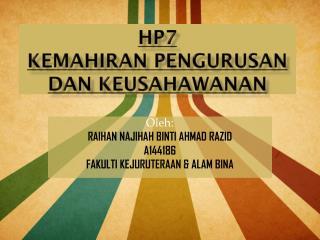 HP7 KEMAHIRAN  pengurusan dan keusahawanan
