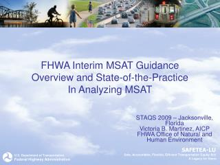FHWA Interim MSAT Guidance Overview and State-of-the-Practice In Analyzing MSAT